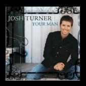 Josh Turner CD- Your Man