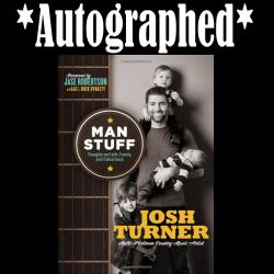 Josh Turner AUTOGRAPHED Book- Man Stuff