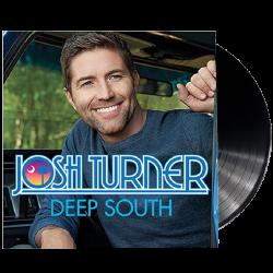 Josh Turner  LP- Deep South